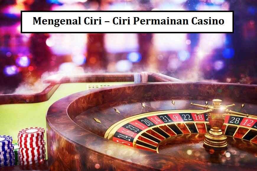 mengenal permainan casino